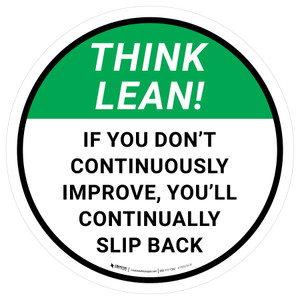 Think Lean: If You Don't Continuously Improve Round - Floor Sign