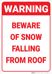 Warning: Beware Of Snow Falling From Roof - Wall Sign