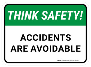 Think Safety: Accidents Are Avoidable Rectangular - Floor Sign