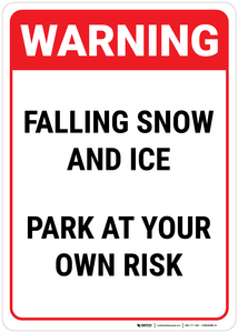 Warning: Falling Snow Park At Your Own Risk - Wall Sign