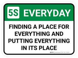 5S Everyday: Everything in its Place Rectangle - Floor Sign