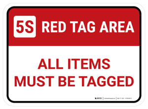 5S Red Tag Area All Items Must Be Tagged Rectangle - Floor Sign