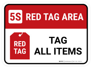 5S Red Tag Area: Tag All Items Rectangle - Floor Sign