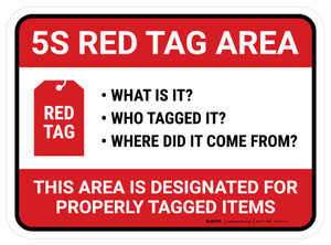 5s Red Tag Area: What Who Where Rectangle - Floor Sign