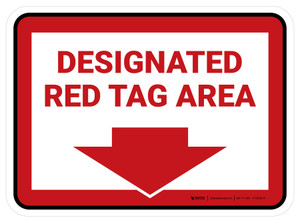 Designated Red Tag: Area with Down Arrow Rectangle - Floor Sign