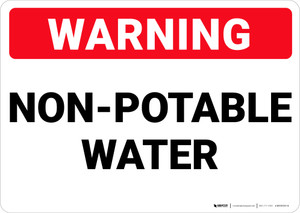 Warning: Non Potable Water - Wall Sign