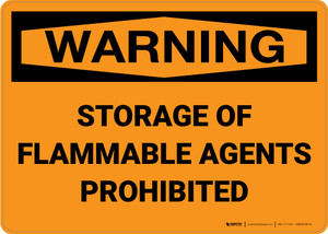 Warning: Storage Flammable Agents Prohibited - Wall Sign