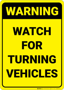Warning: Watch For Turning Vehicles - Wall Sign