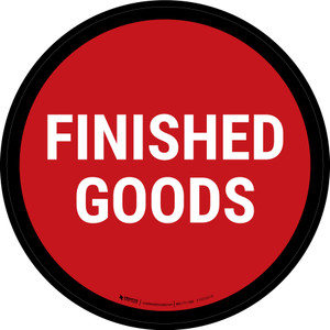 5S Finished Goods Red Circular - Floor Sign