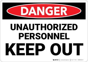 Danger: Unauthorized Personnel Keep Out - Wall Sign