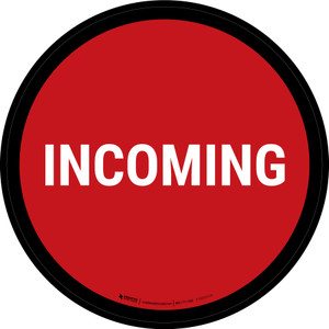 5S Incoming Red Circular - Floor Sign