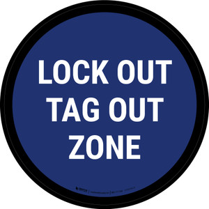 5S Lock Out Tag Out Zone Blue Circular - Floor Sign