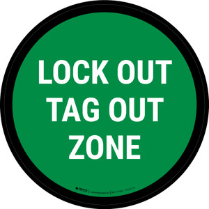 5S Lock Out Tag Out Zone Green Circular - Floor Sign