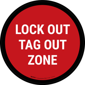 5S Lock Out Tag Out Zone Red Circular - Floor Sign