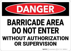 Danger: Barricade Area Do Not Enter - Wall Sign