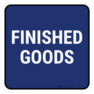 5S Finished Goods Blue Square - Floor Sign