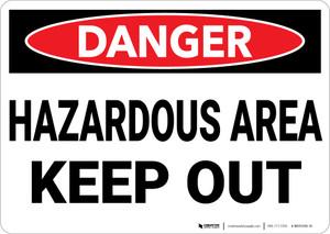 Danger: Hazardous Area Keep Out - Wall Sign