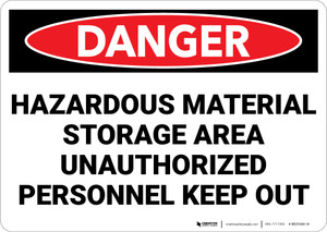 Danger: Hazardous Material Storage Area Keep Out - Wall Sign
