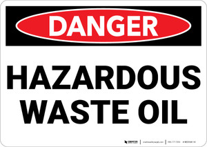 Danger: Hazardous Waste Oil - Wall Sign