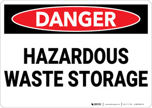 Danger: Hazardous Waste Storage - Wall Sign