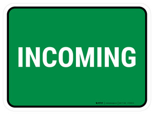 5S Incoming Green Rectangle - Floor Sign
