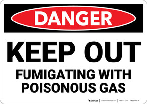 Danger: Keep Out Fumigating with Poisonous Gas - Wall Sign