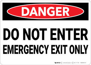 Danger: Do Not Enter Emergency Exit Only - Wall Sign