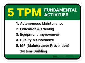 5 TPM Fundamental Activities Rectangle - Floor Sign