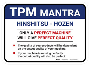 TPM Mantra Perfect Machine Rectangle - Floor Sign