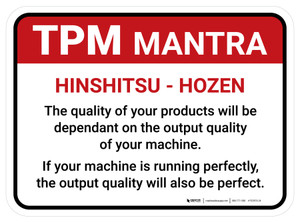 TPM Mantra Rectangle - Floor Sign