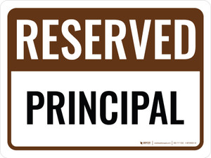 Reserved Principal Landscape - Wall Sign