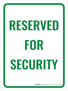 Reserved Security Portrait - Wall Sign