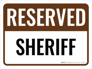 Reserved Sheriff Landscape - Wall Sign