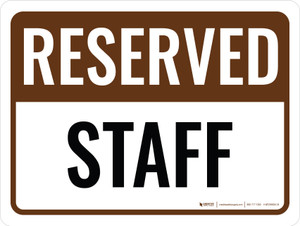 Reserved Staff Landscape - Wall Sign