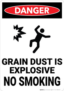 Danger: Grain Dust Is Explosive No Smoking - Wall Sign