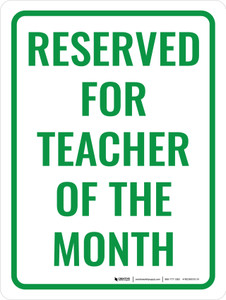 Reserved Teacher of The Month Portrait - Wall Sign
