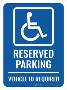 Reserved Vehicle ID Required Portrait - Wall Sign