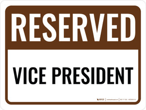 Reserved Vice President Landscape - Wall Sign