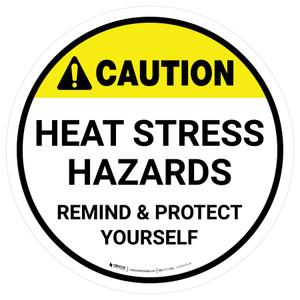 Caution Heat Stress Hazards Round - Floor Sign