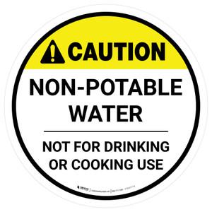 Caution Non-Potable Water Round - Floor Sign
