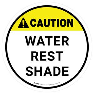 Caution Water Rest Shade Round - Floor Sign