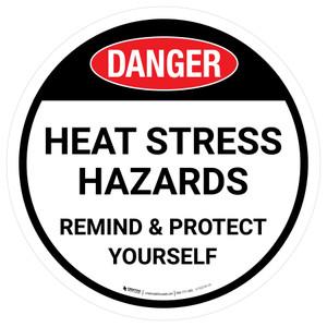 Danger Heat Stress Hazards Round - Floor Sign