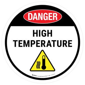 Danger High Tempdrature Round - Floor Sign
