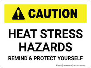 Caution: Heat Stress Hazards Landscape - Wall Sign