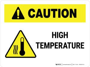 Caution: High Tempdrature Landscape - Wall Sign
