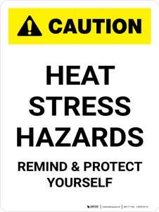 Caution: Heat Stress Hazards Portrait - Wall Sign