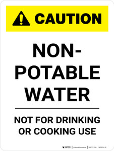 Caution: Non-Potable Water Portrait - Wall Sign