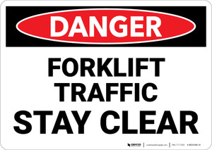 Danger: Lift Truck Forklift Traffic Stay Clear - Wall Sign