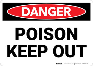 Danger: Poison Keep Out - Wall Sign