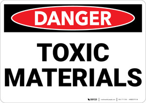 Danger: Toxic Materials - Wall Sign
